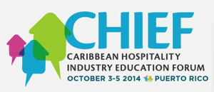Advertisement for Caribbean Hospitality Industry Education Forum (CHIEF)