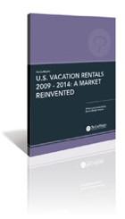 PhoCusWright's U.S. Vacation Rentals 2009 - 2014: A Market Reinvented