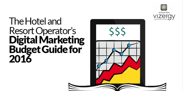 Cover from The Hotel and Resort Operator's Digital Marketing Budget Guide for 2016 eBook
