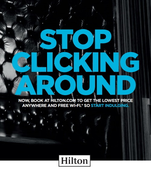 Image from Hilton's 'Stop Clicking Around' Campaign