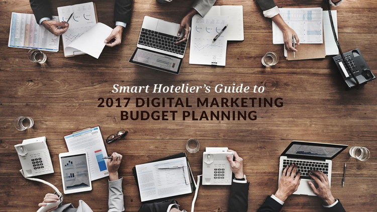 Promotional image for The Smart Hotelier's Guide to 2017 Digital Marketing Budget Planning