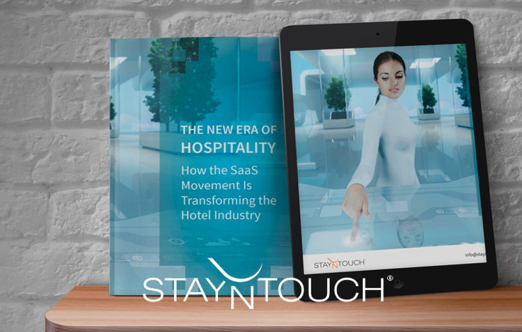 New E-book by StayNTouch Explains How SaaS Technology is Transforming the Hospitality Industry
