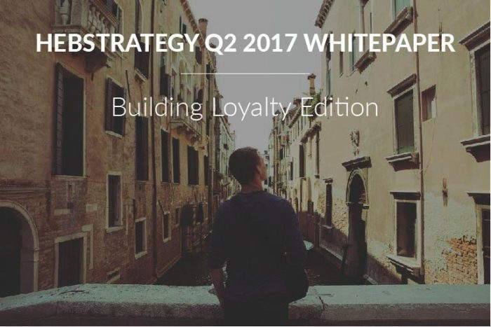 HeBStrategy Q2 2017 Hotel Marketing, Technology, and Trends Whitepaper