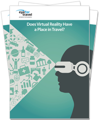 Whitepaper: Does Virtual Reality Have a Place in Travel?