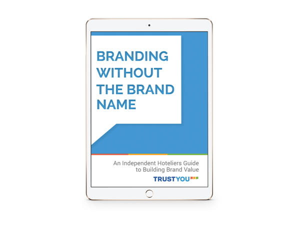ebook cover - Branding Without A Brand Name - An Independent Hoteliers Guide To Building Brand Value