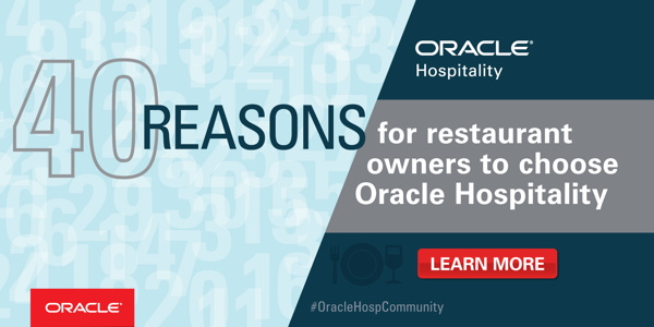Cover - 40 Reasons Why Restaurant Owners Should Choose Oracle Hospitality Technology
