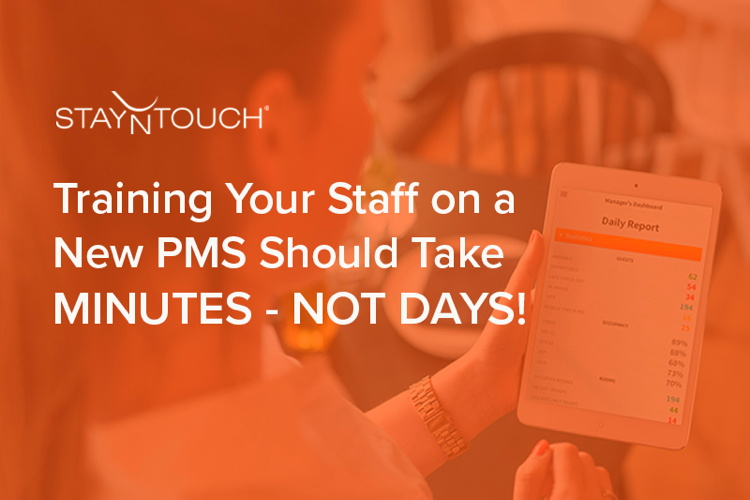 The phrase - Training Your Hotel Staff On A New PMS Should Take Minutes, Not Days