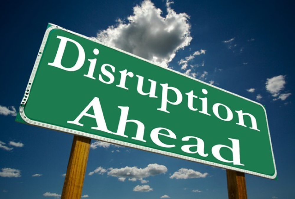 'Disruption Ahead' sign
