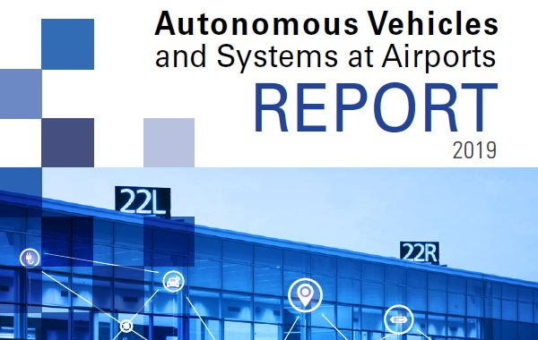 The Autonomous Vehicles and Systems at Airports Report - Cover