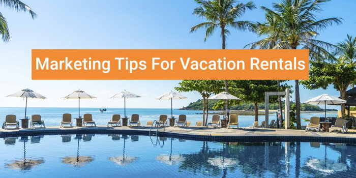 marketing tips for vacation rentals - poster with swimming pool